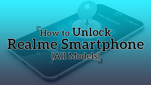 How to Unlock Realme Smartphone