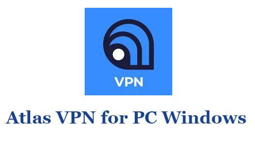Atlas VPN for PC Windows
