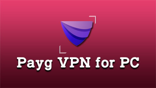 PaygVPN for PC