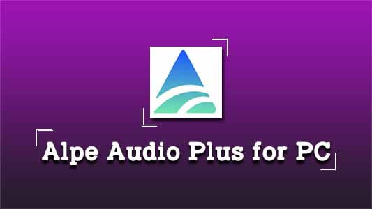 Alpe Audio for PC